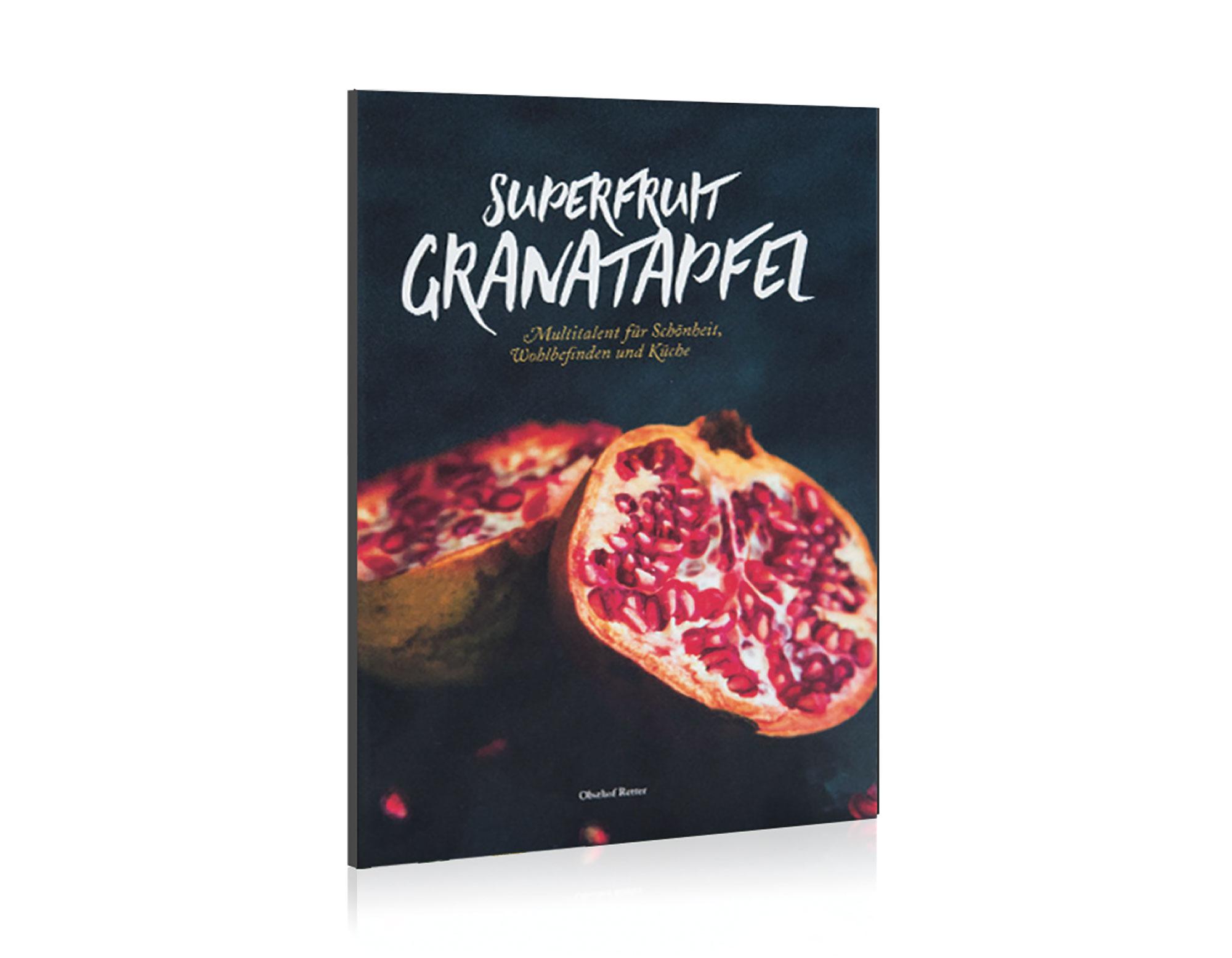 """Fach- und Sachbuch """"Superfruit Granatapfel"""""""